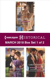 Harlequin Historical March 2018 - Box Set 1 of 2: From Governess to Countess\Rescued by the Earl's Vows\Lord Ravenscar's Inconvenient