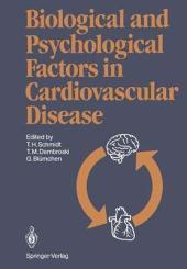 Biological and Psychological Factors in Cardiovascular Disease