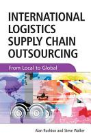 International Logistics and Supply Chain Outsourcing PDF