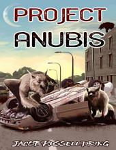 Project Anubis