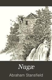 Nugae: Being Selections from Many Years' Scribblings in Verse