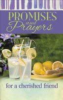 Promises and Prayers for a Cherished Friend PDF