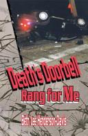 Death s Doorbell Rang for Me