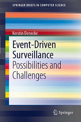 Event Driven Surveillance
