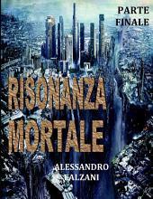 RISONANZA MORTALE: File 5 top secret : Operazione Siberia.