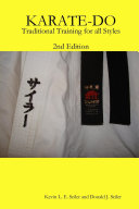 KARATE-DO: Traditional Training for All Styles, 2Ed