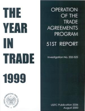 Operation of the Trade Agreements Program  The Year in Trade  51st Report 1999 PDF