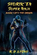 SHURIK EN Super Ninja Book I of V