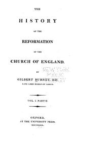 The History of the Reformation of the Church of England: Volume 1, Part 2