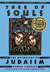 Tree of Souls: The Mythology of Judaism