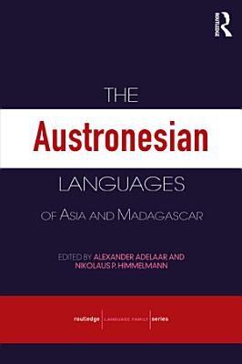 The Austronesian Languages of Asia and Madagascar PDF