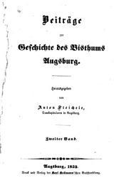 Beiträge zur geschichte des bisthums Augsburg: Band 2