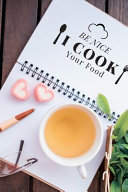 Be Nice I Cook Your Food PDF