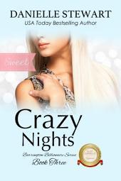 Crazy Nights - Sweet