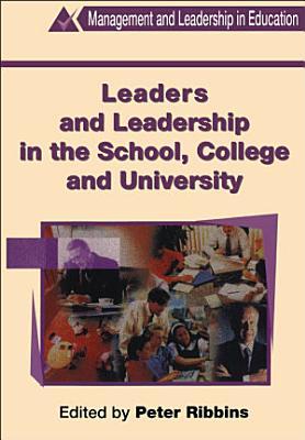 Leaders and Leadership in Schools PDF