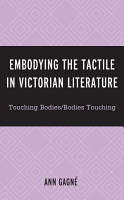 Embodying the Tactile in Victorian Literature PDF