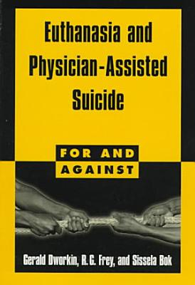 Euthanasia and Physician Assisted Suicide PDF