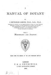 A Manual of Botany: Morphology and anatomy, Volume 1