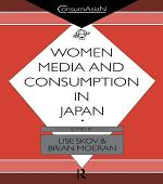 Women, Media and Consumption in Japan