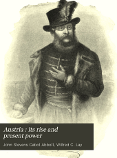 Austria : Its Rise and Present Power