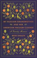 My Russian Grandmother and Her American Vacuum Cleaner PDF