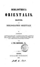 Bibliotheca orientalis: manuel de bibliographie orientale, Volume2