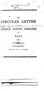 The Circular Letter to the General Baptist Churches in Kent, 1807