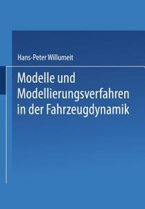 Modelle und Modellierungsverfahren in der Fahrzeugdynamik PDF