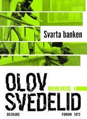 Svarta banken: En Roland Hassel-thriller