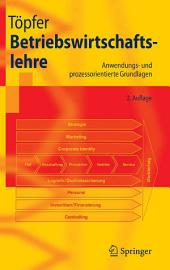 Betriebswirtschaftslehre: Anwendungs- und prozessorientierte Grundlagen, Ausgabe 2