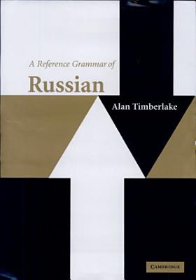 A Reference Grammar of Russian PDF