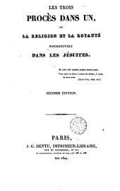 Les trois procès dans un, ou La religion et la royauté poursuivies dans les jésuites