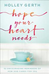 Hope Your Heart Needs Book PDF