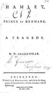 Hamlet, Prince of Denmark. A tragedy