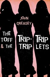 The Toff and the Trip-Trip-Triplets