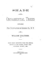 Shade and Ornamental Trees Suitable for Cultivation in Queens Co., N.Y.