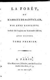 La Forêt, Ou L'Abbaye De Saint-Clair: Volume1