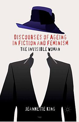 Discourses of Ageing in Fiction and Feminism PDF