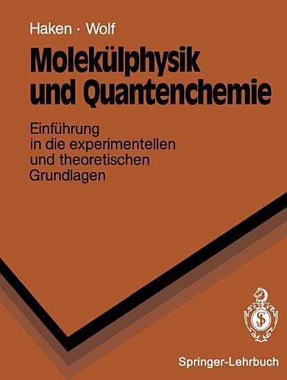 Molek  lphysik und Quantenchemie PDF