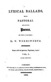Lyrical ballads, with other poems. With pastoral and other poems