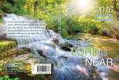 The Lord Is Near 2016: Daily bible Meditations