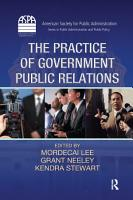 The Practice of Government Public Relations PDF