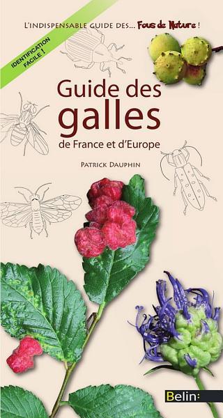 Guide des galles de France et d Europe PDF