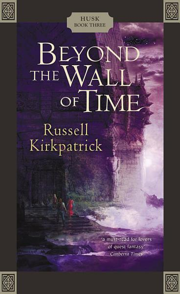 Download Beyond the Wall of Time Book