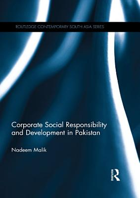 Corporate Social Responsibility and Development in Pakistan PDF