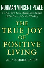 The True Joy of Positive Living