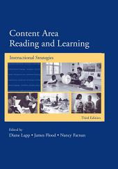 Content Area Reading and Learning: Instructional Strategies, 3rd Edition, Edition 3