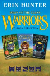 Warriors: Dawn of the Clans 3-Book Collection: The Sun Trail, Thunder Rising, The First Battle