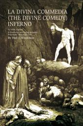 LA DIVINA COMMEDIA (THE DIVINE COMEDY) : Inferno: (THE DIVINE COMEDY): Inferno A Translation into English