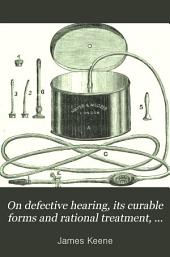 On defective hearing, its curable forms and rational treatment, paper